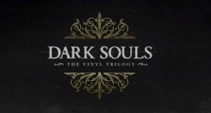 Dark Souls Vinyl Trilogy From Software
