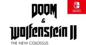Doom y Wolfenstein 2 The New Colossus llegan a Nintendo Switch