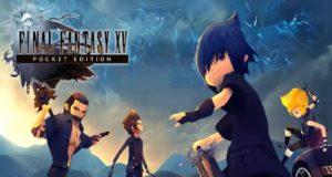 Final Fantasy XV: Pocket Edition ya disponible