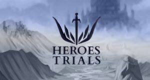 [Review] Heroes Trials
