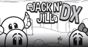 [Review] Jack N' Jill DX