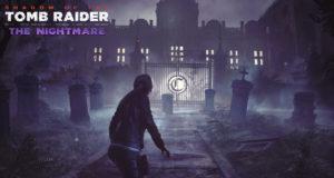 The Nightmare, el tercer DLC para Shadow of the Tomb Raider ya tiene fecha