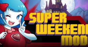 [Review] Super Weekend Mode