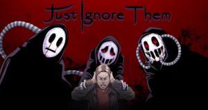 Just Ignore Them llegó a consolas