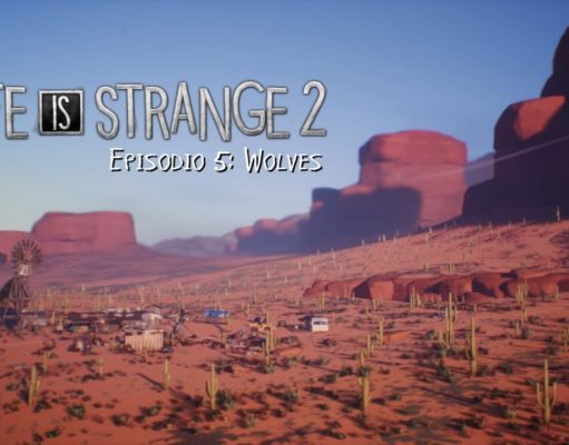 "[Review] Life is Strange 2 Episodio 5 ""Wolves"""
